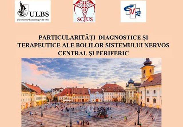 Particularităţile diagnostice şi terapeutice ale bolilor sistemului nervos central şi periferic dezbătute de medicii SCJU Sibiu