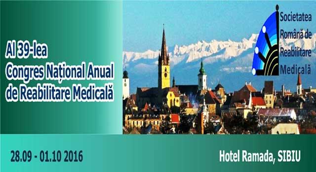 """Congresul Naţional Anual de Reabilitare Medicală la Sibiu: """"De la tradiții la modernitate și de la vorbe la fapte"""""""