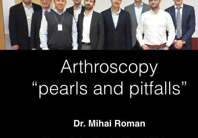 Medici ortopezi ai SCJU Sibiu, lectori la a V-a ediţie a Cursul International de Artroscopie a genunchiului