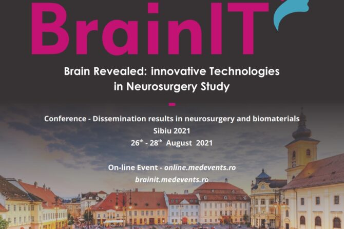 Viitorul neurochirurgiei se construiește la Sibiu în cadrul unui eveniment științific cu participare internațională: Brain IT: tenhologii inovative în studierea neurochirurgiei